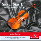 Steven Staryk: A Retrospective, Vol. 2 