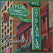 Shilelagh Law: Live at Connolly's