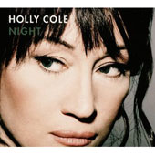 Holly Cole: Night [Digipak]