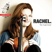 Rachel: The Music I Love / Rachel Podger, violin