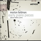 Morton Feldman: Early Piano Pieces / Sabine Liebner, piano