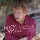 Buck Owens: Honky Tonk Man: Buck Sings Country Classics *
