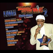 Chris Curry: Jammin' On the Mic 2 With Chris Curry and Friends [Digipak]