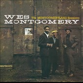 Monk Montgomery/Wes Montgomery/Buddy Montgomery: The Montgomeryland Sessions *