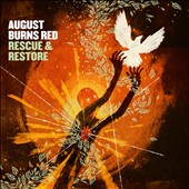 August Burns Red: Rescue & Restore: Foreign & Familiar