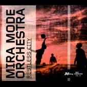 Mira Mode Orchestra: Restless City [Digipak]