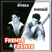 Jerry Rivera/Luis Enrique: Frente a Frente