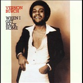 Vernon Burch: When I Get Back Home