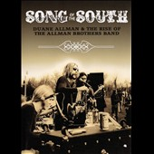Duane Allman/The Allman Brothers Band: Song of the South: Duane Allman & The Rise of the Allman Brothers
