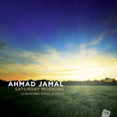 Ahmad Jamal: Saturday Morning: La Buissonne Studio Sessions [Digipak]