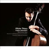 Illuminated Bass - Works & transcriptions for double bass by Schubert, Hindemith, Schumann, Bottesini / Olivier Thiery: bass; Sophie Labandibar: piano