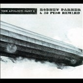 Rodney Parker & 50 Peso Reward: The  Apology, Pt. 2 [Digipak]