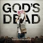 Original Soundtrack: God's Not Dead