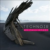 Technoir: We Fall Apart
