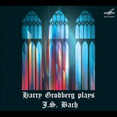 Harry Grodberg Plays J.S. Bach / Harry Grodberg, organ
