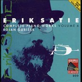 Erik Satie: Complete Piano Works, Vol. 6