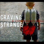 Craving Strange: A  Life Exceptional