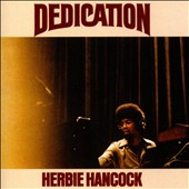 Herbie Hancock: Dedication