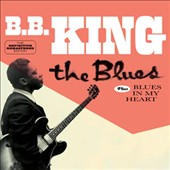 B.B. King: The Blues/Blues In My Heart *
