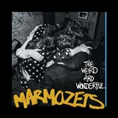The Marmozets: The  Weird and Wonderful