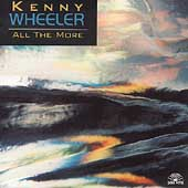 Kenny Wheeler: All the More