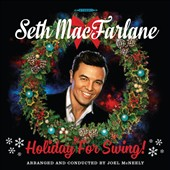 Seth MacFarlane: Holiday for Swing!
