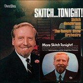 Skitch Henderson: Skitch...Tonight!/More Skitch Tonight