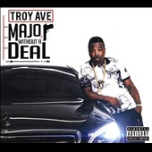 Troy Ave: Major Without a Deal [PA] [Digipak]
