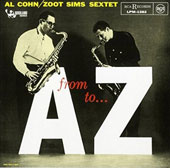 Al Cohn/Zoot Sims: From A to Z and Beyond