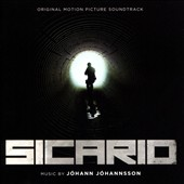 Jóhann Jóhannsson: Sicario [Original Motion Picture Soundtrack]