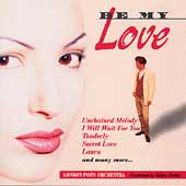London Pops Orchestra: Be My Love