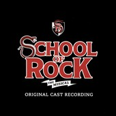 Various Artists: School of Rock: The Musical [Original Broadway Cast]