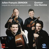 Julien-François Zbinden (b.1917): Quartet No. 1, Op. 60; Alligun, Op. 69; Quartet No. 2, Op. 108 / Quatuor Sine Nomine