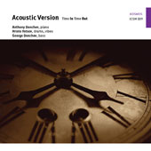 Acoustic Version: Time In, Time Out