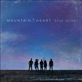 Mountain Heart: Blue Skies