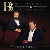 Alfie Boe/Michael Ball: Together *
