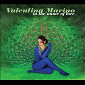 Valentina Marino: In the Name of Love [Digipak]