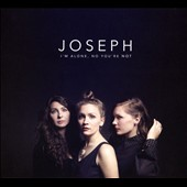 Joseph (Alternative): I'm Alone, No You're Not [Digipak]