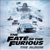 Various Artists: The  Fate of the Furious: The Album [4/14]