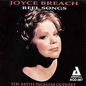 Joyce Breach: Reel Songs