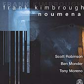 Frank Kimbrough: Noumena