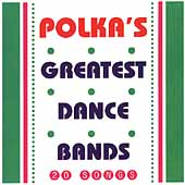 Various Artists: Polka's Greatest Dance Bands