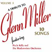 Paula Kelly (Actor)/The Modernaires: A TributeTo Glenn Miller, Vol. 3