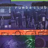 Rumba Club: Radio Mundo *