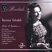 Recitals - Renata Tebaldi - Arias & Scenes