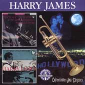 Harry James: Harry James at the Hollywood Palladium/Trumpet After Midnight