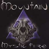 Mountain: Mystic Fire
