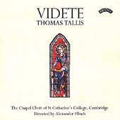 Videte - Tallis: Magnificat, etc / Alexander Finch