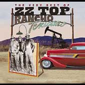 ZZ Top: Rancho Texicano: The Very Best of ZZ Top