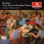Brasileira - Piano Music by Brazilian Women / Luciana Soares